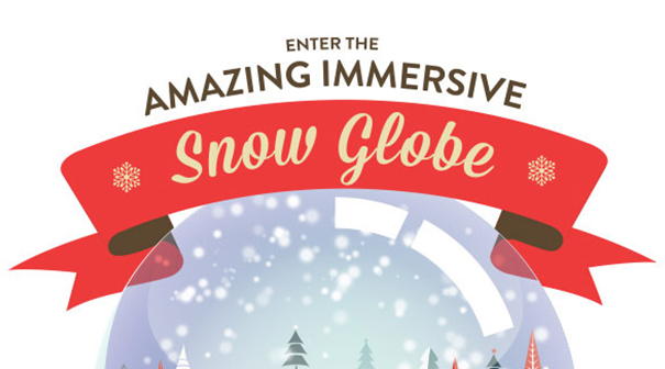 The amazing immersive snow globe!