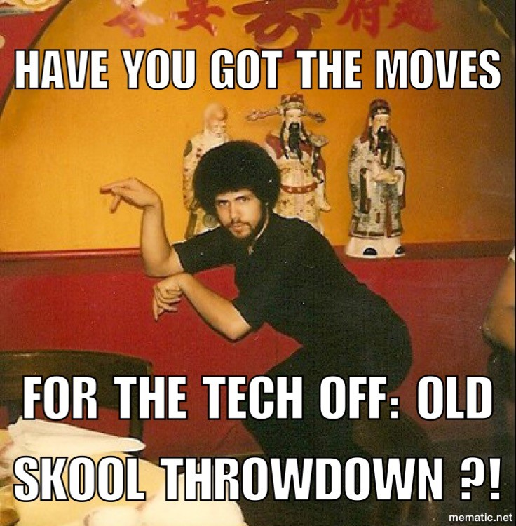have you got the moves for the tech off