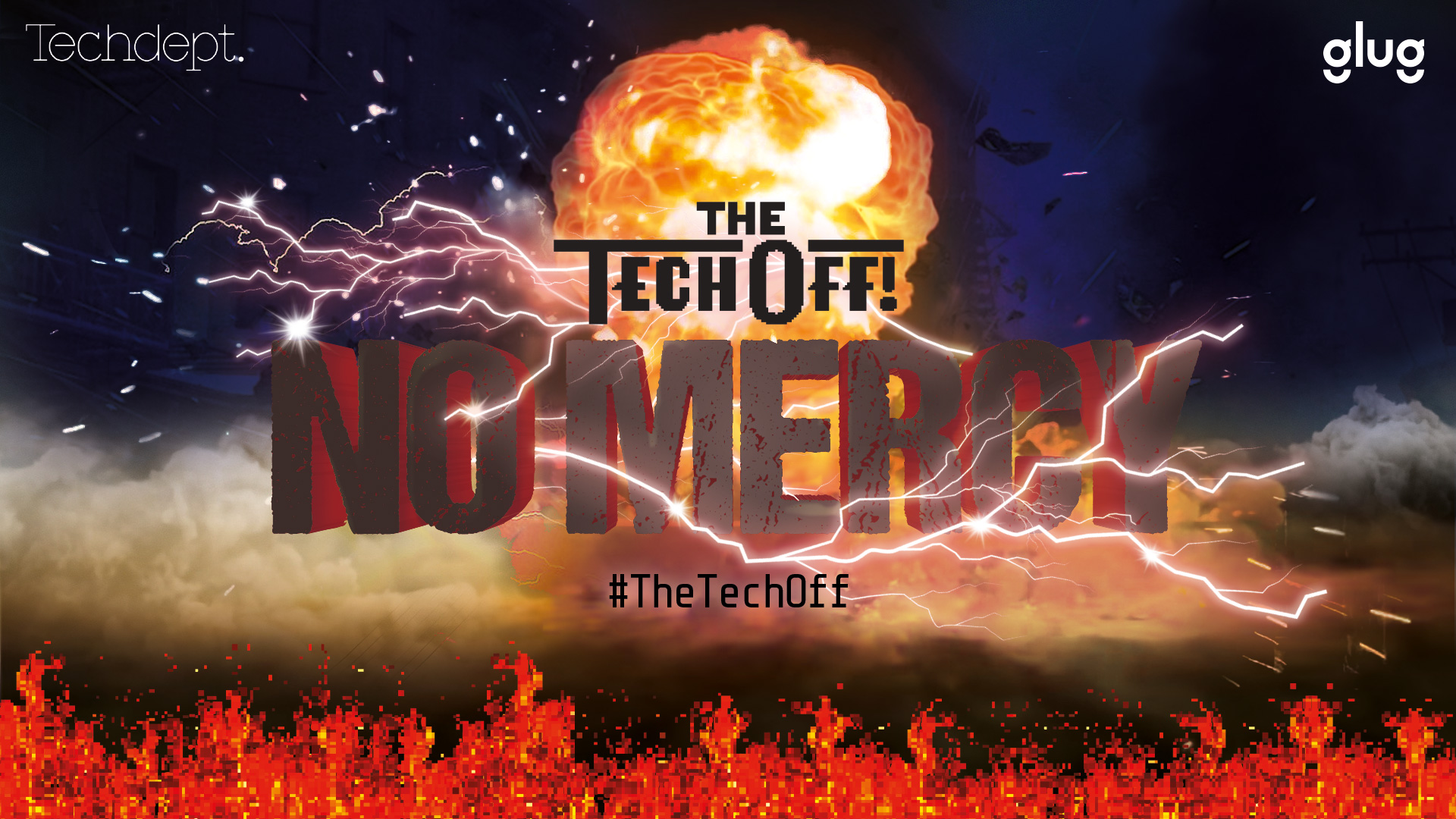 Witness The Tech Off: No Mercy!